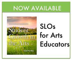 SLOs for Arts Educators Guide