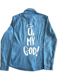 Cămașă denim femei O. My God! White - The Stories Of O Story Of O, Graphic Sweatshirt, T Shirt, Indigo, God, Denim, Sweatshirts, Jeans, Sweaters