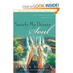 Satisfy My Thirsty Soul: For I am desperate for Your presence