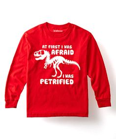 Love this Red 'At First I Was Afraid I Was Petrified' Tee - Toddler & Kids on #zulily! #zulilyfinds