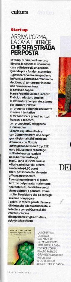 19 Ottobre 2012: e anche «Il Venerdì di Repubblica» festeggia il debutto delL'orma!
