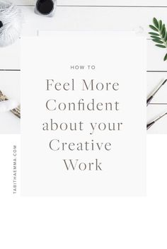 How to feel more Confident about your Creative Work | Creative Style | Share Your work | Tabitha Emma | Boost your confidence | be proud of your work | love your work