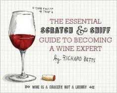 Fun Gift Idea: The Essential Scratch & Sniff Guide to Becoming a Wine Expert