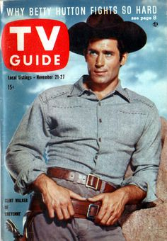 "Clint Walker of ""Cheyenne"" November 21-27, 1959...one of the best."