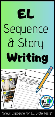EL Sequence and Story Writing, Great Exposure for EL State Tests! EL Sequence and Story Writing, Great Exposure for EL State Tests! Homeschool Vs Public School, Elementary Counseling, Teaching Character Traits, Pre K Programs, English Language Learners, Language Arts, Reading Resources, Esl Resources, 1st Grade Worksheets
