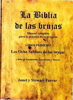 La biblia de las brujas I: Los ocho sabbats de las brujas - Janet y Stewart Farrar