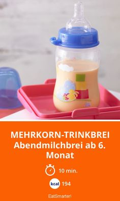 Mehrkorn-Trinkbrei - Abendmilchbrei ab 6. Monat - smarter - Kalorien: 194 Kcal - Zeit: 10 Min. | eatsmarter.de