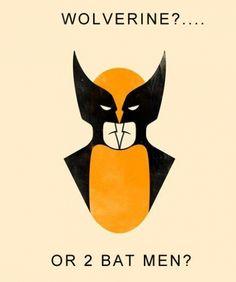 Wolverine?... Or 2 Bat Men