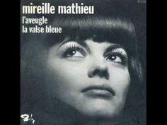 Mireille Mathieu - L`Aveugle - YouTube