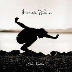 Into The Wild is the first solo album by Pearl Jam vocalist Eddie Vedder based on his contributions to the soundtrack for the wildly successful film Into The Wild
