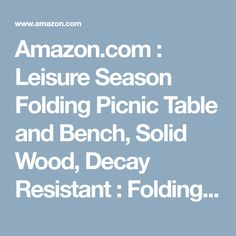 Amazon.com : Leisure Season Folding Picnic Table and Bench, Solid Wood, Decay Resistant : Folding Patio Tables : Garden & Outdoor