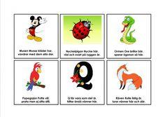 Bokstavsramsor. Learn Swedish, Swedish Language, Montessori, Preschool, Education, Comics, Manet, Animals, Grammar
