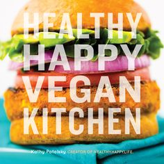 Kathy Patalsky's new cookbook, Healthy Happy Vegan Kitchen, led to Katie falling in love with a cream of mushroom soup. Find out why this was no easy task, and try a recipe yourself in our newest review.