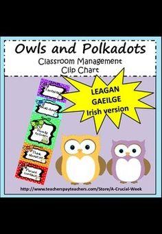 Classroom Management Clip Chart (IN IRISH, AS GAEILGE) - Owl theme Irish Language, Primary School, Kid Names, Classroom Management, Teaching Resources, Owl, Chart, Writing, Words