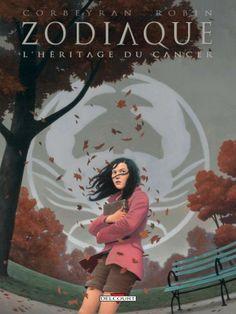 Zodiaque Vol. 4: L'Héritage du Cancer #BD #numerique #comixology #delcourt