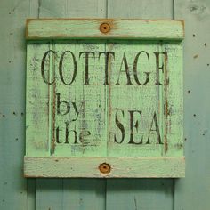 Cottage Sign Cottage By The Sea Sign in Sea Glass by CastawaysHall, $59.00