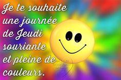 Bon Mardi Humour, Good Thursday, Happy Friendship Day, Emoticon, Good Morning, Affirmations, Motivation, Messages, Cards