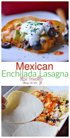 Easy Mexican Enchilada Lasagna Recipe made with corn tortillas, beans and chickens - www.kidfriendlythingstodo.com
