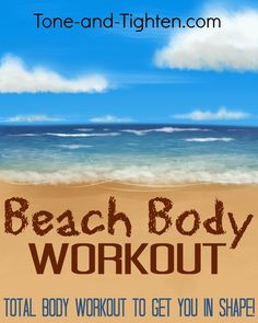 40 Minute Beach Body Workout- an awesome workout you can do at home! Tone-and-Tighten.com #fitness #workout