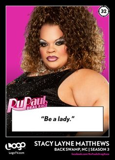 RuPaul's Drag Race TRADING CARD THURSDAY #32: Stacy Layne Matthews.REPIN if you're a lady!