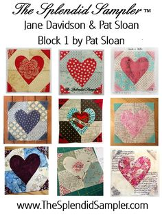 Designer: Pat Sloan Techniques : Piecing, Applique Block Options: Top Left & Middle by Pat, the rest by the Design team! ************************************* DOWNLOAD The Splendid Sampler™ &#8…