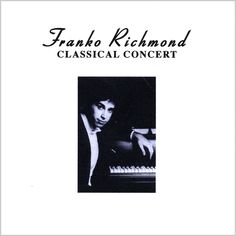 Franko Richmond - Classical Concert