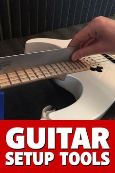 The tools you'll need to do guitar setups right. Here I list everything from the most basic to highly specialized tools for professional repair techs