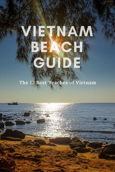 Planning a Vietnam beach holiday? Take a look at this Vietnam Beach Guide for my top picks, with photos of each beach and recommendations for where to stay
