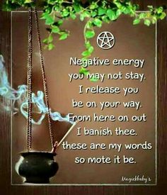 A spell to banish negativity.