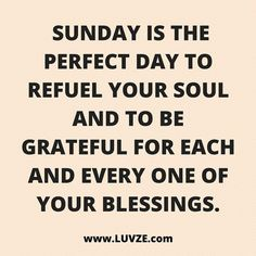 Top 25 Sunday Quotes