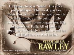 Steam Me Up Rawley, a New Adult Steampunk Romance by Angela Quarles coming Jan 14 2015