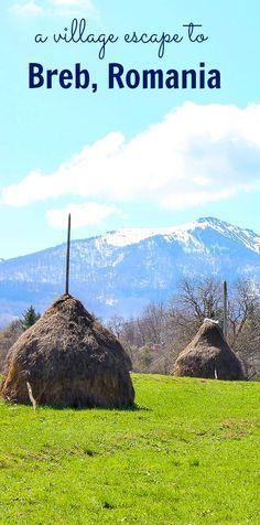 A Village Escape to Breb, Romania - Maramures Travel Through Europe, Europe Travel Tips, Travel Advice, Travel Destinations, European Destination, European Travel, Visit Romania, Europe Holidays, The Beautiful Country