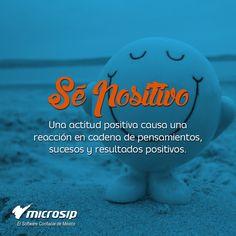 Se positivo. Una actitud positiva causa una reacción en cadena de pensamientos, sucesos y resultados positivos.