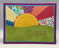 SHARING CREATIVITY and COMPANY: Live In Sunshine Happy Days Card.  This is one of the swap cards I made for #Leadership2013.