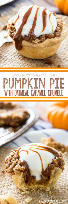 Muffin Tin Pumpkin Pies with Oatmeal Caramel Crumble: The perfect individual servings of pie! Perfect for serving a la mode. #ad #BRMHolidays- Eazy Peazy Mealz