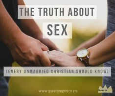 The truth about SEX (Every unmarried Christian should know) What was God's plan for sex? Why you should wait? God's Plan, How To Plan, Other Woman, Inspire Others, Christianity, Relationships, Encouragement, Thankful, Teen