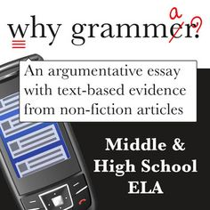 Sick of preaching the importance of editing? Let students find out for themselves why we still need grammar! Students read nonfiction articles by credible authors and then write their own argumentative essays on whether or not grammar is still relevant in the 21st century.