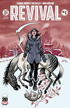 Revival #1 Fourth Printing, in stores October 24th.  From Tim Seeley, Mike Norton and Image Comics!