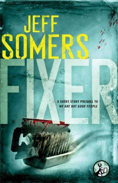Fixer (The Ustari Cycle) by Jeff Somers (July 7, 2014) Pocket Star #Paranormal #Thriller #novella