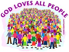 God ♥ all people! ♥