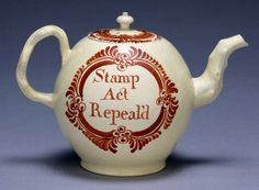 "Teapot, ""Stamp Act Repeal'd"" 1766"