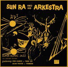 Sun Ra and his Arkestra - Super-Sonic Jazz via El-Saturn Records. Reissue on vinyl from 2009 (Original release 1957).