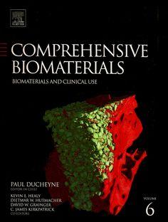DUCHEYNE, Paul. et al. Comprehensive biomaterials: volume 6: biomaterials and clinical use. Nova York: Elsevier, c2011. v. 6. xxvi, 744 p. Inclui bibliografia (ao final de cada capítulo); il. color. quad. tab.; 28x22cm. ISBN 9780080553009.  Palavras-chave: MATERIAIS BIOMEDICOS; MEDICINA/Biotecnologia; TECNOLOGIA E ENGENHARIA/Biomedicina.  CDU 616-71 / D829c / v. 6 / 2011