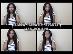 Kendra's Updated Straight Hair Routine! ( HIGHLY REQUESTED)