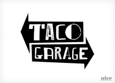 With a name and a vibe nailed down, we were able to start working on a grungy, bold logo for Taco Garage. Restaurant Logo Design, Food Logo Design, Logo Food, Menu Design, Restaurant Identity, Restaurant Restaurant, Design Design, Graphic Design, Branding Agency