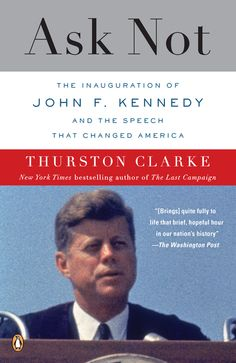 A narrative of Kennedy's quest to create a speech that would distill American dreams and empower a new generation, Ask Not is a beautifully detailed account of the inauguration and the weeks preceding it. John F. Kennedy took office and sought to do more than just reassure the American people. His speech marked the start of a brief, optimistic era. Thurston Clarke's portrait of JFK is balanced, revealing the president at his most dazzlingly charismatic and cunningly pragmatic.