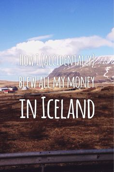 How I (accidentally) blew all my money in Iceland! | Maps of Pangea