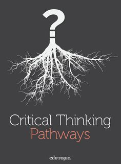93 Best Critical Thinking Images Critical Thinking 21st Century
