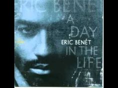 Eric Benet When You Think Of Me!