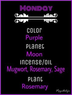 Magick Spells:  #Correspondences ~ Monday.